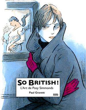 So British ! : l'art de Posy Simmonds