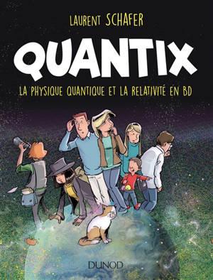 Quantix : la physique quantique et la relativité en BD