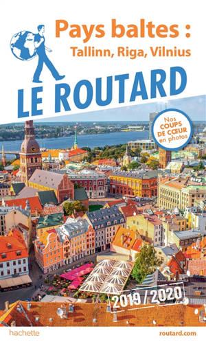Pays baltes : Tallinn, Riga, Vilnius : 2019-2020