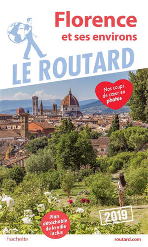 Florence : et ses environs : 2019