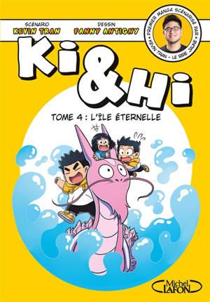 Ki & Hi. Volume 4, L'île éternelle