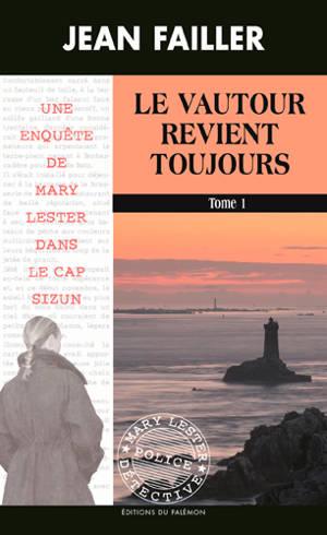 Une enquête de Mary Lester au cap Sizun. Volume 53-54, Le vautour revient toujours