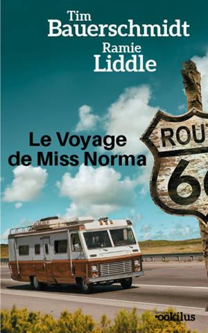 Le voyage de Miss Norma : il n'est jamais trop tard pour se lancer