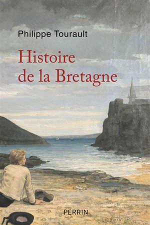Histoire de la Bretagne : des origines à nos jours
