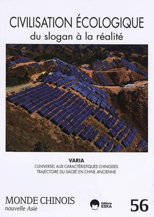 Monde chinois : nouvelle Asie. n° 56, Civilisation écologique : du slogan à la réalité