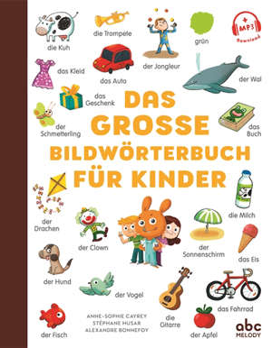 Das grosse Bildwörterbuch für Kinder