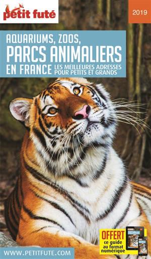 Aquariums, zoos, parcs animaliers en France : les meilleures adresses pour petits et grands : 2019-2020