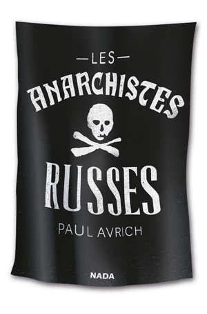 Les anarchistes russes