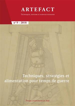Artefact. n° 9, Techniques, statégies et alimentation pour temps de guerre