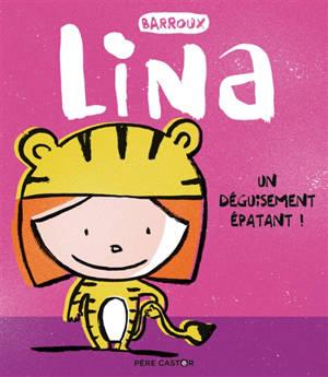 Lina, Un déguisement épatant !