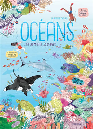 Océans... et comment les sauver