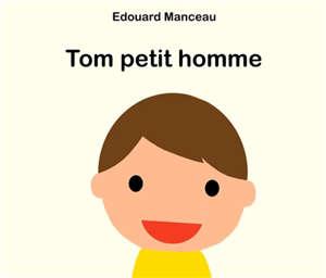 Tom petit homme