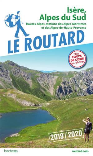 Isère, Alpes du Sud : Hautes-Alpes, stations des Alpes-Maritimes et des Alpes-de-Haute-Provence : 2019-2020