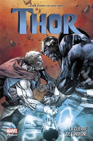 Thor, La guerre de l'indigne