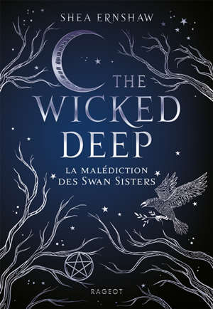 The wicked deep : la malédiction des Swan sisters