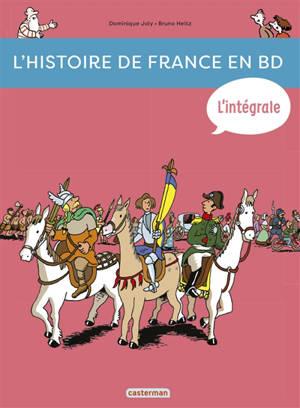 L'histoire de France en BD, L'intégrale : de la préhistoire... à nos jours !