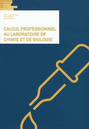 Calcul professionnel au laboratoire de chimie et de biologie