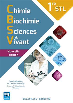 Chimie, biochimie, sciences du vivant 1re STL