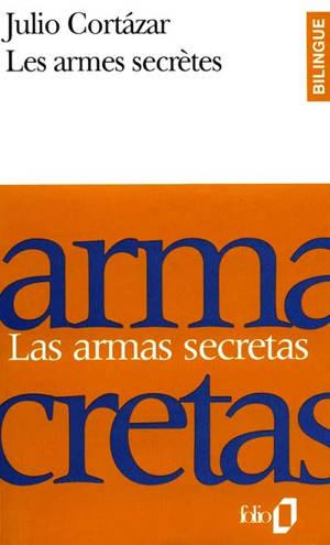Les Armes secrètes = Las Armas secretas