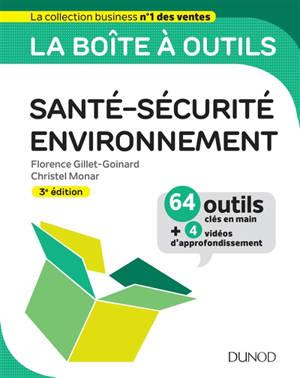 Santé-sécurité-environnement : 64 outils clés en main + 4 vidéos d'approfondissement