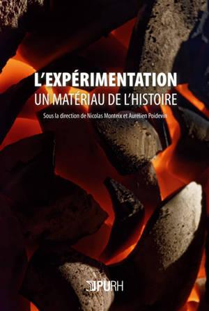 L'expérimentation, un matériau de l'histoire