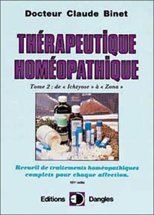 Thérapeutique homéopathique. Volume 2, De Ichtyose à Zona