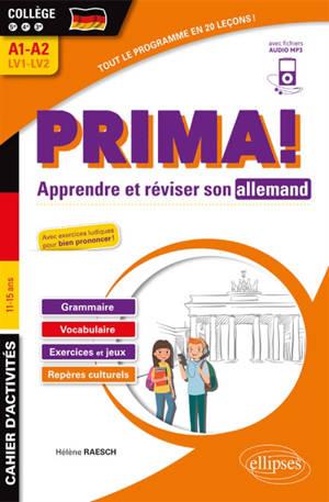 Prima ! apprendre et réviser son allemand : cahier d'activités, collège 5e, 4e, 3e, A1-A2, LV1-LV2, 11-15 ans