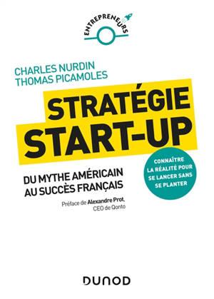 La start-up sans filtre : dépasser les mythes de la Silicon Valley pour réussir dans le monde réel