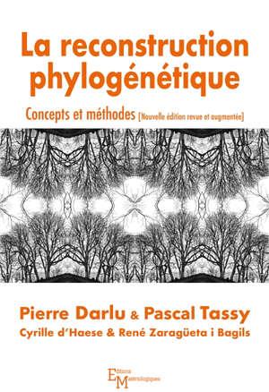 La reconstruction phylogénétique : concepts et méthodes