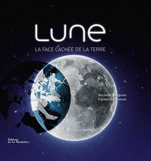 Lune : la face cachée de la Terre