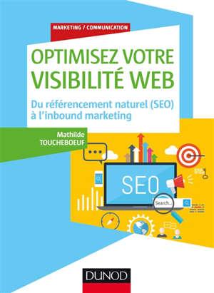 Optimisez votre visibilité web : du référencement naturel (SEO) à l'inbound marketing