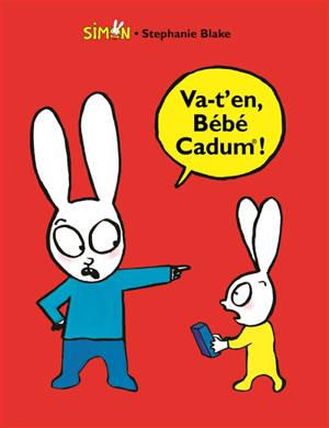 Va-t'en, bébé Cadum !