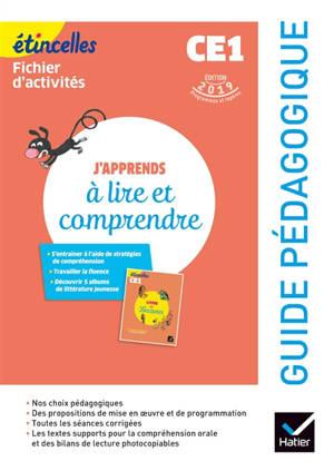 J'apprends à lire et comprendre : CE1, fichier d'activités : guide pédagogique