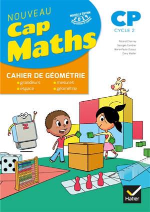 Cap maths CP : cahier de géométrie