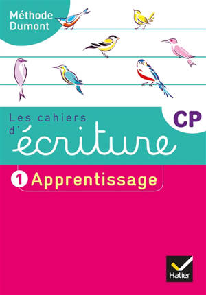 Les cahiers d'écriture CP. Volume 1, Apprentissage
