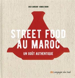 Street food au Maroc : un goût authentique