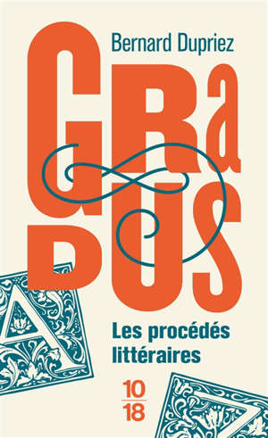 Gradus, les procédés littéraires : dictionnaire