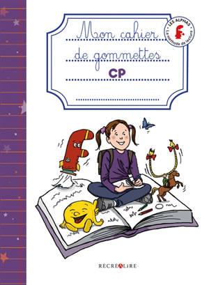 La méthode Les Alphas, Mon cahier de gommettes, CP