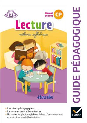 Tika et Tao, lecture méthode syllabique, manuel de code CP : guide pédagogique : édition 2019 programmes et repères