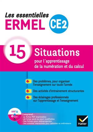 Les essentielles Ermel CE2 : 15 situations pour l'apprentissage de la numération et du calcul