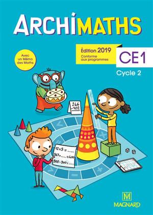 Archimaths CE1, cycle 2 : conforme aux programmes