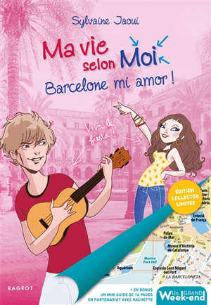 Ma vie selon moi. Volume 10, Barcelone mi amor !