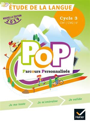 Pop parcours personnalisés, étude de la langue : cycle 3, CM1, CM2, 6e
