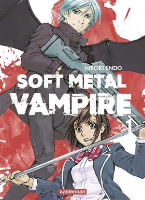 Soft metal vampire. Volume 1