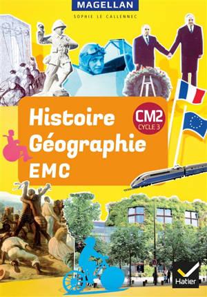 Histoire géographie, EMC : CM2, cycle 3