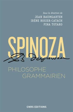 Spinoza, philosophe grammairien : le Compendium grammatices linguae hebraeae