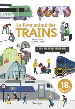 Le livre animé des trains