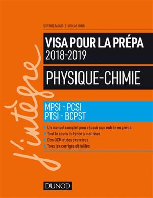 Physique chimie, visa pour la prépa : MPSI, PCSI, PTSI, BCPST
