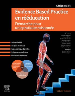 Evidence based practice en rééducation : démarche pour une pratique raisonnée