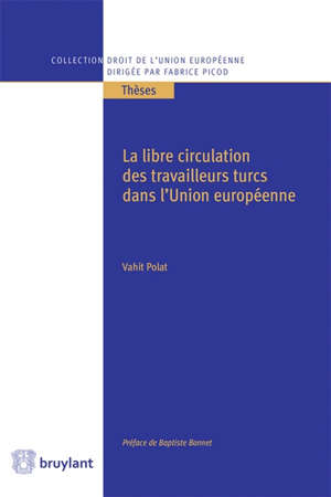 La libre circulation des travailleurs turcs dans l'Union européenne